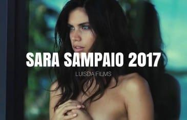 Sara Sampaio 2017 – Luisda Films