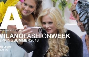 Audrey World News – Milano Fashion Week PE2018
